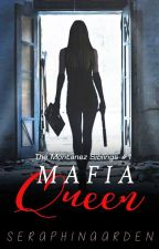 The Montañez Siblings #1: The Mafia Queen (COMPLETED) by kerszey