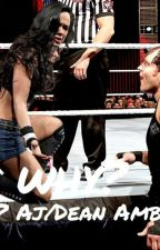 Unstable AJ Lee/Dean Ambrose (ON HOLD) by ScarsDoNotFade
