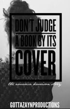 Don't Judge A Book By Its Cover by gottazaynproductions