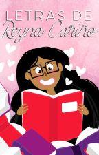 Letras de Reyna Cariño BLOG by ReynaCary