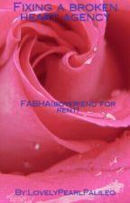 FABHA ( fixing a broken heart agency ) by LovelyPearlPalileo