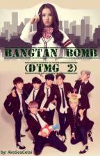 Bangtan Bomb (DTMG 2) ft. BTS by AkoSeaGelai07