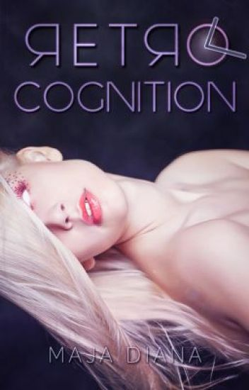 Retro-cognition