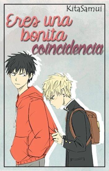 ||Eres Una Bonita Coincidencia||  -SaiGenos-