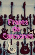 Frases De Canciones by AnneLBH