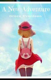 A New Adventure by Grace_Everdeen