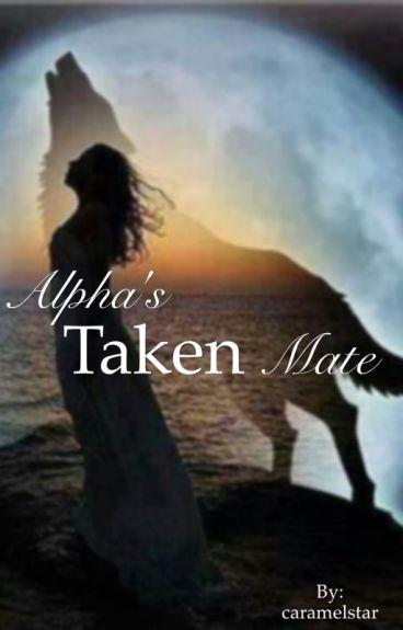 Alpha's Taken Mate