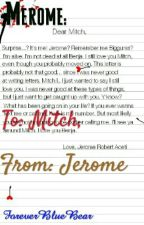 Merome: To: Mitch, From: Jerome by ForeverBlueBear