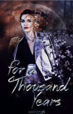 For a Thousand Years ☾ N. Mikaelson [1] by noni3536