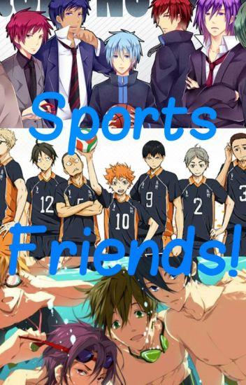 Sports Friends!! [Kuroko No Basuke X Free!! X Haikyuu!]