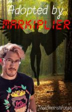 Adopted By Markiplier (Completed) by BeeboAtTheBreadBin1