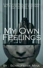 My own feelings by schrijfster_mina