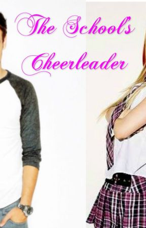 The School's Cheerleader (A Liam Payne and Avril Lavigne Story) by AvrilsBatSide