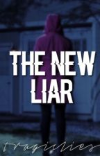 THE NEW LIAR by tragiclies