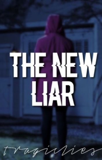 THE NEW LIAR