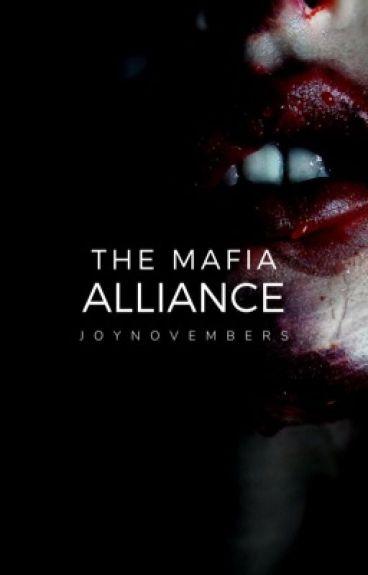 The Mafia Alliance  #Wattys2016