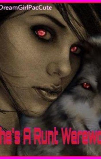She's A Runt Werewolf