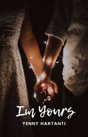 I'm Yours ( My Valentine 2) by YennyHartanti