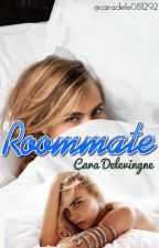 Roommate [Cara Delevingne] by Caradele081292