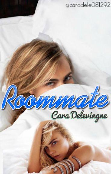 Roommate [Cara Delevingne]