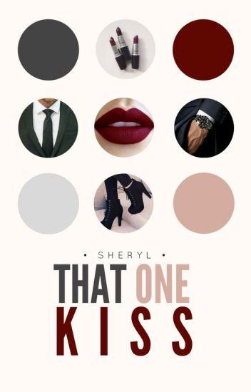 That One Kiss (#4 FFAW) | ✓