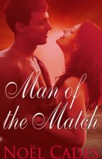 Man of the Match: Intimate Scenes by noelcades