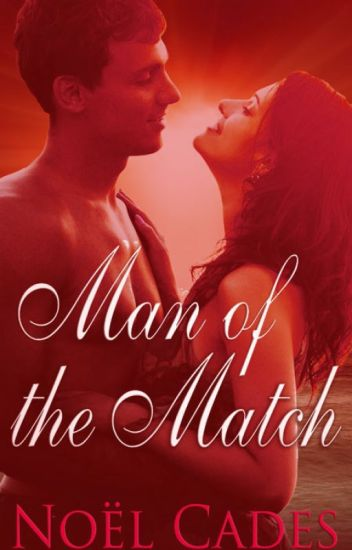 Man of the Match: Intimate Scenes