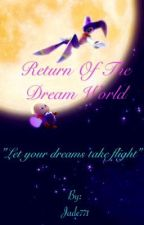 Return Of The Dream World by Jade771