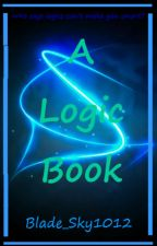 A Logic Book by Blade_Sky1012