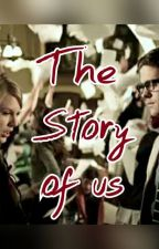 The Story Of Us by aaRRFFiee