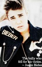 The bully who fell for his victim ~ Justin Bieber. [Finished] by MaritMalik