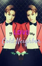I Love My Cold Neighbor [Jungkook Fanfic] by Shankookie