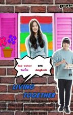 Living Together [FF BTS] by taehun_