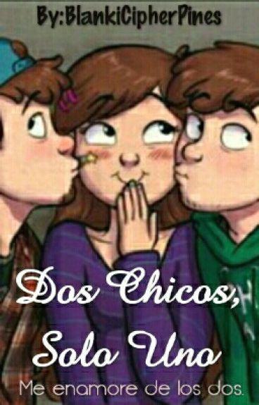 Dos Chicos,Solo Uno. (TyroneXTnXDipper)