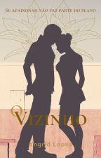 O Vizinho (EM REVISÃO) by YnLopes