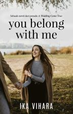 YOU BELONG WITH ME by ikavihara