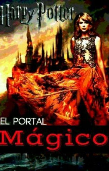 El Portal Mágico (Harry Potter/ Tú) •TERMINADA•