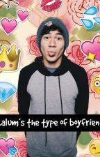 Calum's The Type Of Boyfriend by noe_is_a_penguin