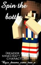 Spin the bottle (Minecraft diaries x reader) by x_dreams_come_true_x