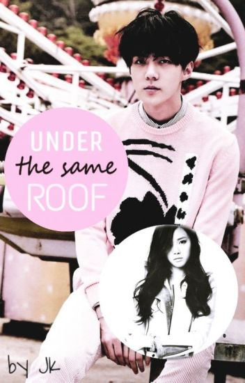 Под един покрив/Under the same roof/{EXO SEHUN}/♕
