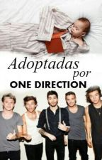Adoptadas por One Direction by mafiadirectioner1520