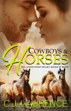 Cowboys & Horses by CJLaurence