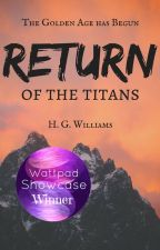 Return of the Titans by GraceNightingale