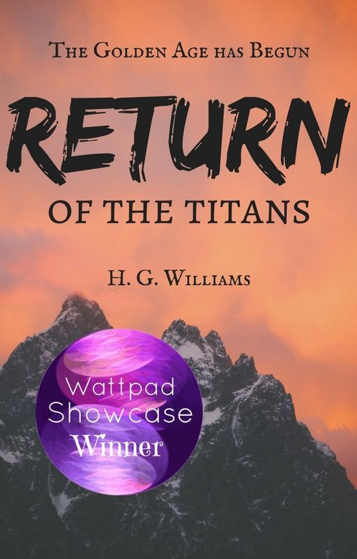 Return of the Titans (#Wattys2016) by GraceNightingale