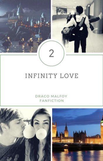 Infinity Love ~ Draco Malfoy [Book Dwo ] ✔