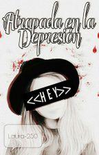Atrapada En La Depresión by Laura-250
