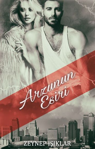 Arzunun Esiri (Esaret Serisi/1)
