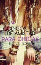 Codigos de amistad para chicas by brave_lion