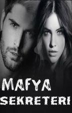 MAFYA SEKRETERİ by tugceyazarr