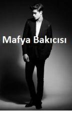 Mafya Bakıcısı by Yaren249